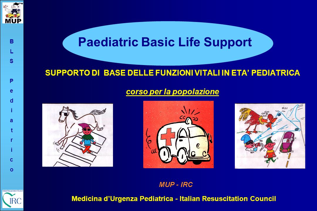 Medicina d'Urgenza Pediatrica - Italian Resuscitation Council