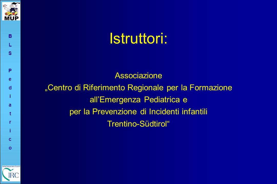 per la Prevenzione di Incidenti infantili Trentino-Südtirol
