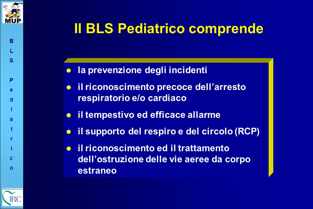 Il BLS Pediatrico comprende