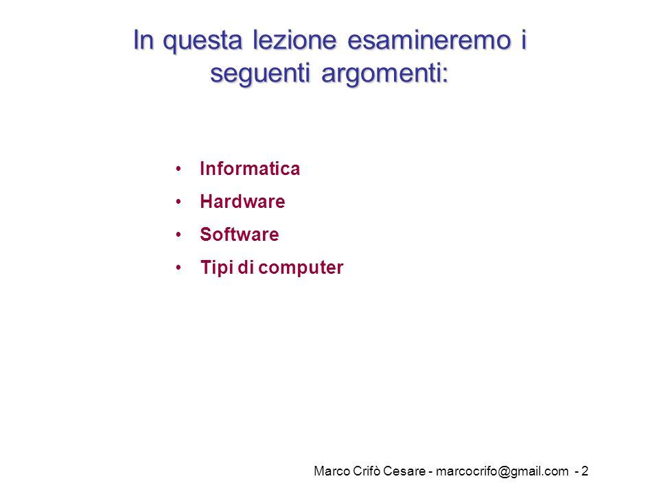 In questa lezione esamineremo i seguenti argomenti: