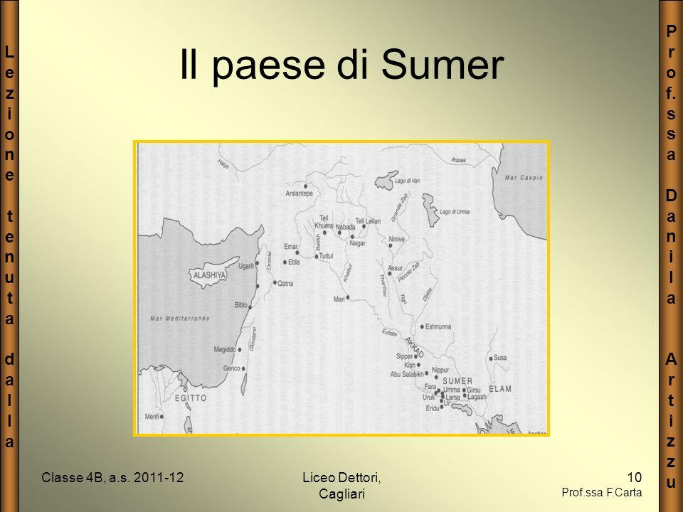 Il paese di Sumer Classe 4B, a.s. 2011-12 Liceo Dettori, Cagliari