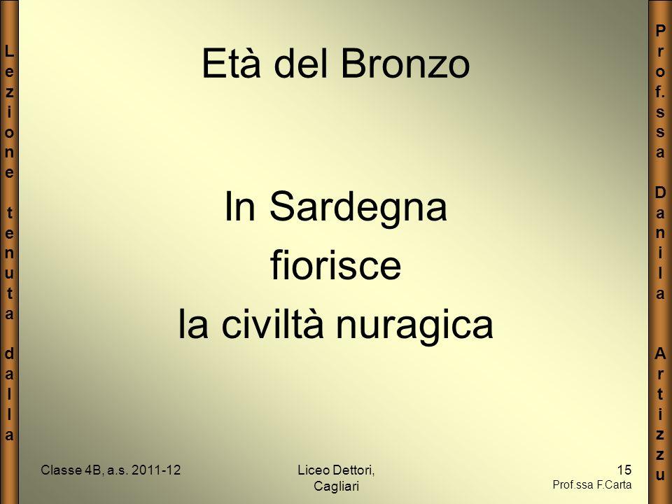 Età del Bronzo In Sardegna fiorisce la civiltà nuragica