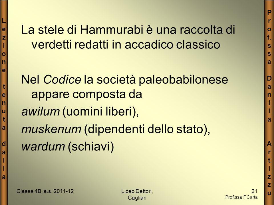 Nel Codice la società paleobabilonese appare composta da