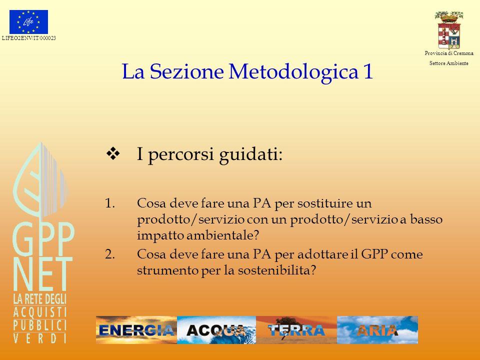 La Sezione Metodologica 1