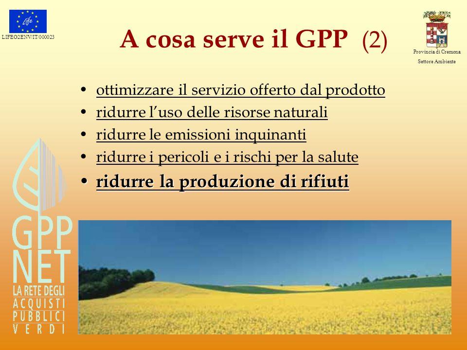 A cosa serve il GPP (2) ridurre la produzione di rifiuti