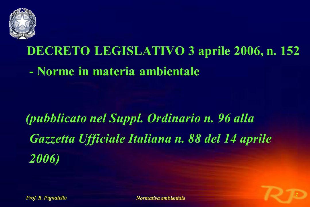 DECRETO LEGISLATIVO 3 aprile 2006, n. 152 - Norme in materia ambientale.