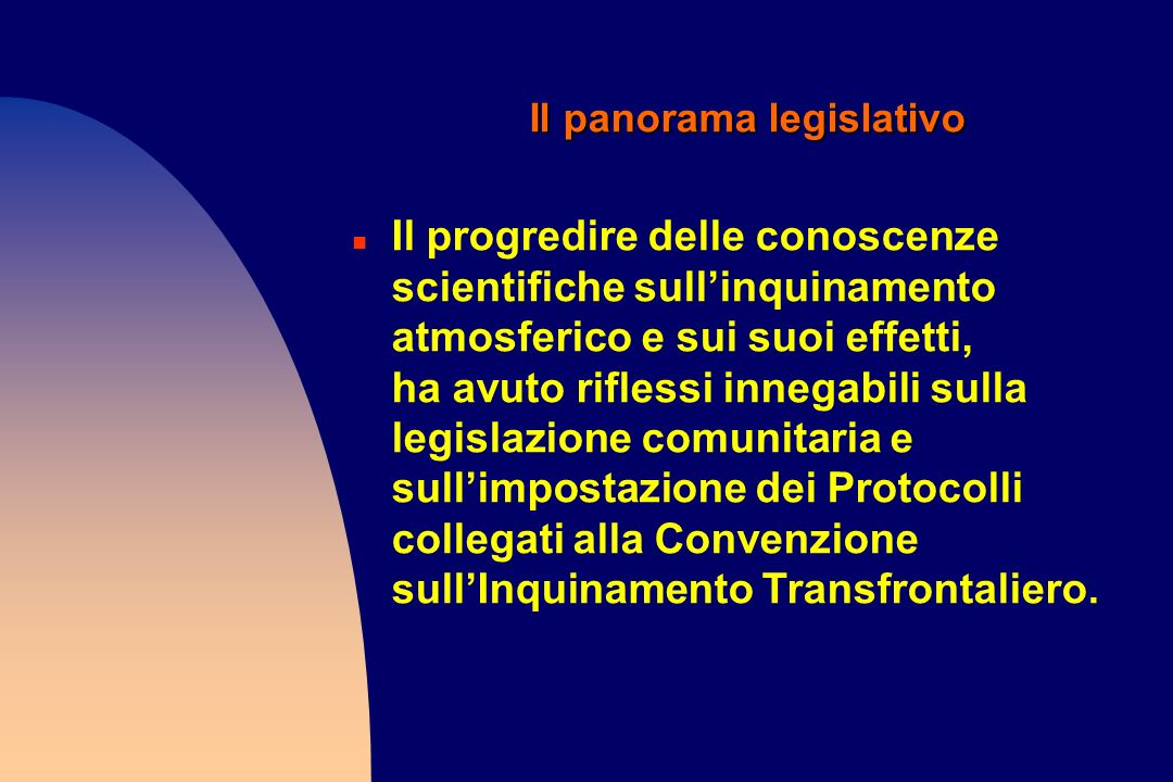 Il panorama legislativo