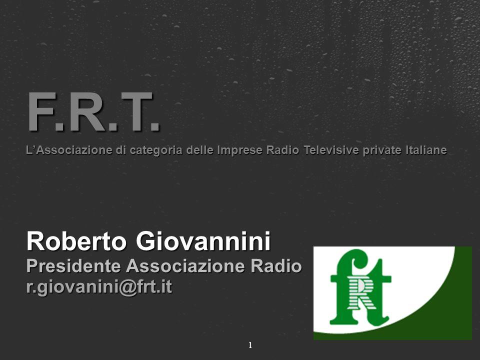 25/03/2017F.R.T. L'Associazione di categoria delle Imprese Radio Televisive private Italiane. Roberto Giovannini.