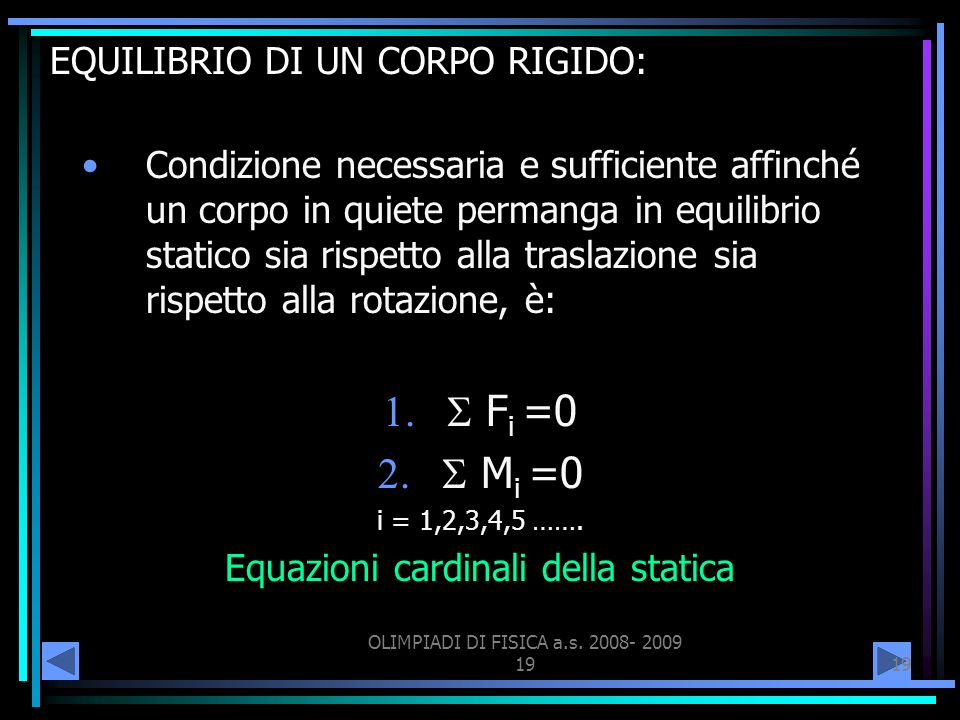 EQUILIBRIO DI UN CORPO RIGIDO: