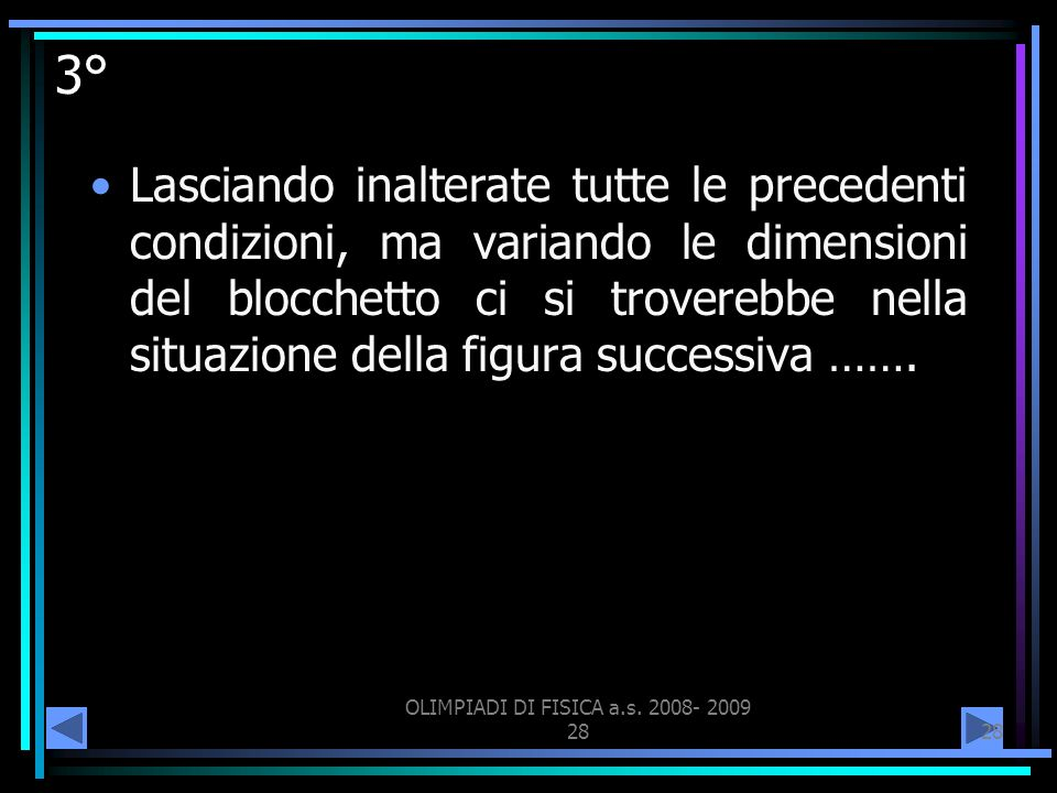OLIMPIADI DI FISICA a.s. 2008- 2009