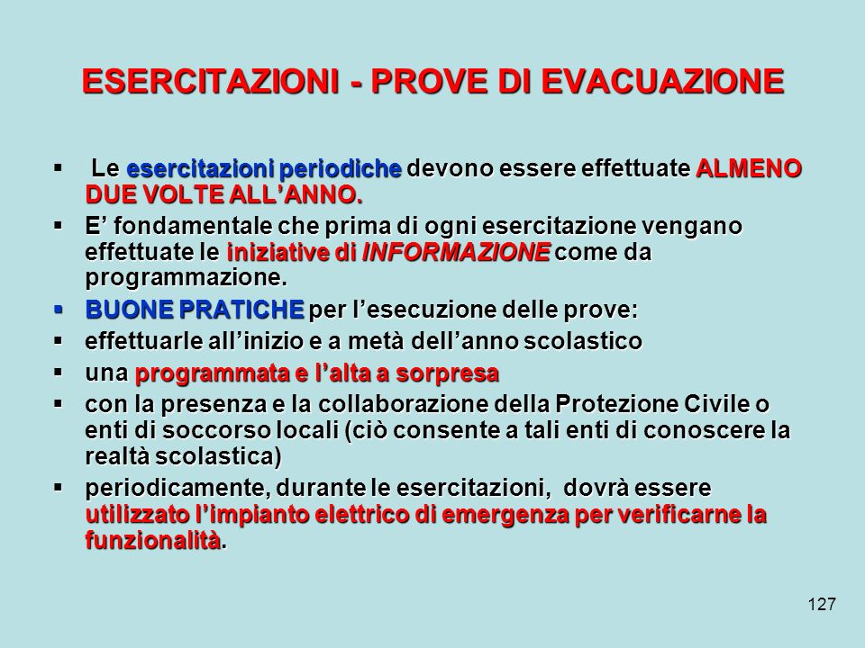 ESERCITAZIONI - PROVE DI EVACUAZIONE