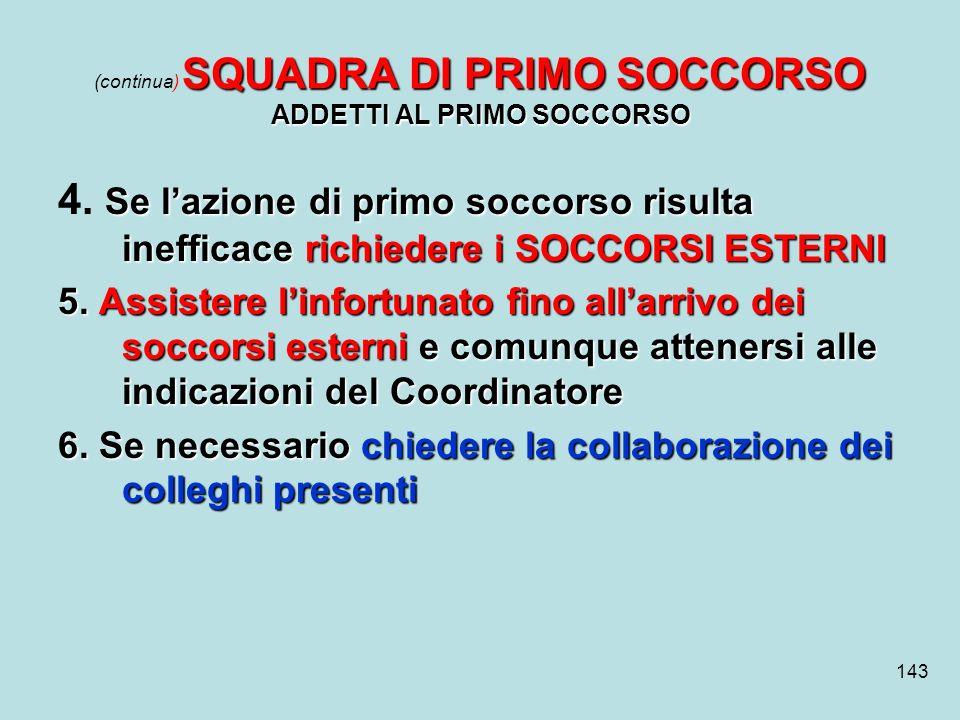 (continua) SQUADRA DI PRIMO SOCCORSO ADDETTI AL PRIMO SOCCORSO