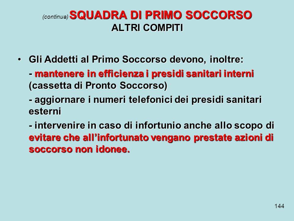 (continua) SQUADRA DI PRIMO SOCCORSO ALTRI COMPITI