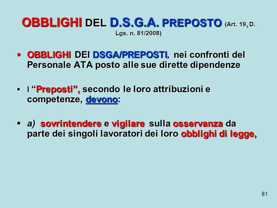 OBBLIGHI DEL D.S.G.A. PREPOSTO (Art. 19, D. Lgs. n. 81/2008)