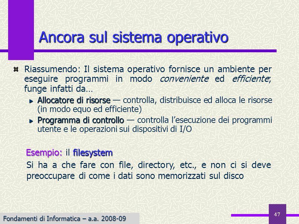 Ancora sul sistema operativo