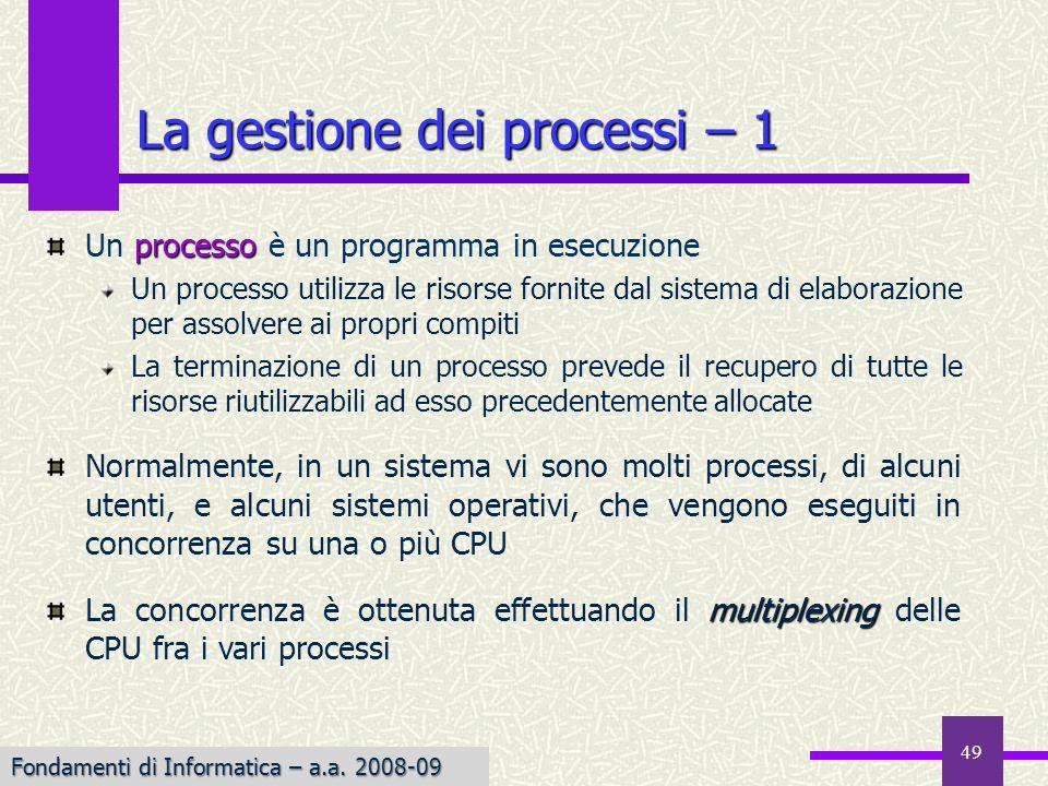 La gestione dei processi – 1
