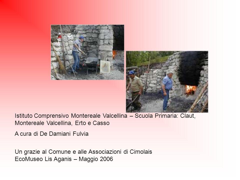 Istituto Comprensivo Montereale Valcellina – Scuola Primaria: Claut, Montereale Valcellina, Erto e Casso