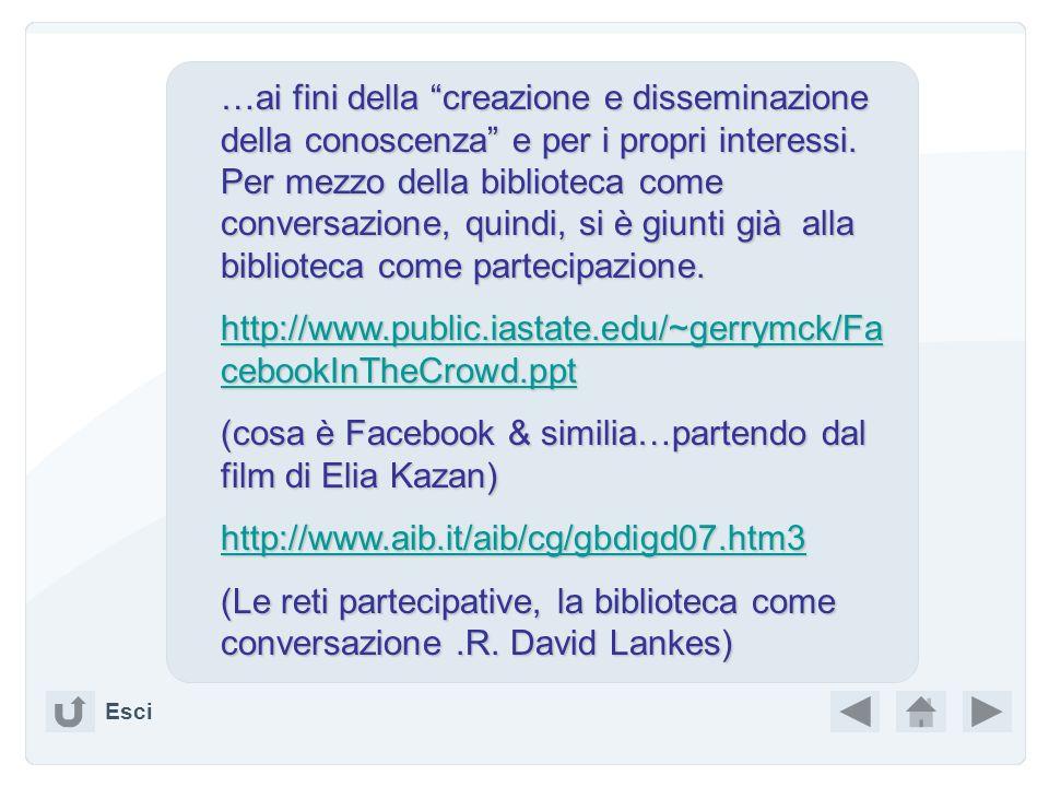 (cosa è Facebook & similia…partendo dal film di Elia Kazan)