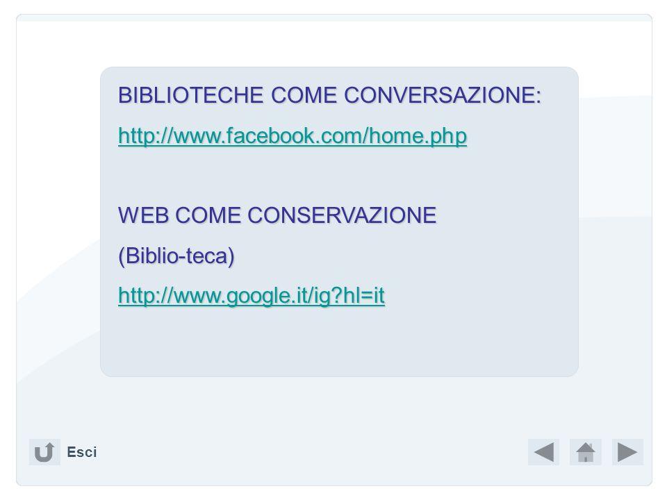 BIBLIOTECHE COME CONVERSAZIONE: http://www.facebook.com/home.php