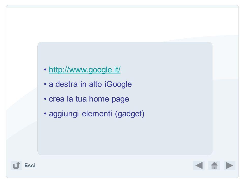 a destra in alto iGoogle crea la tua home page