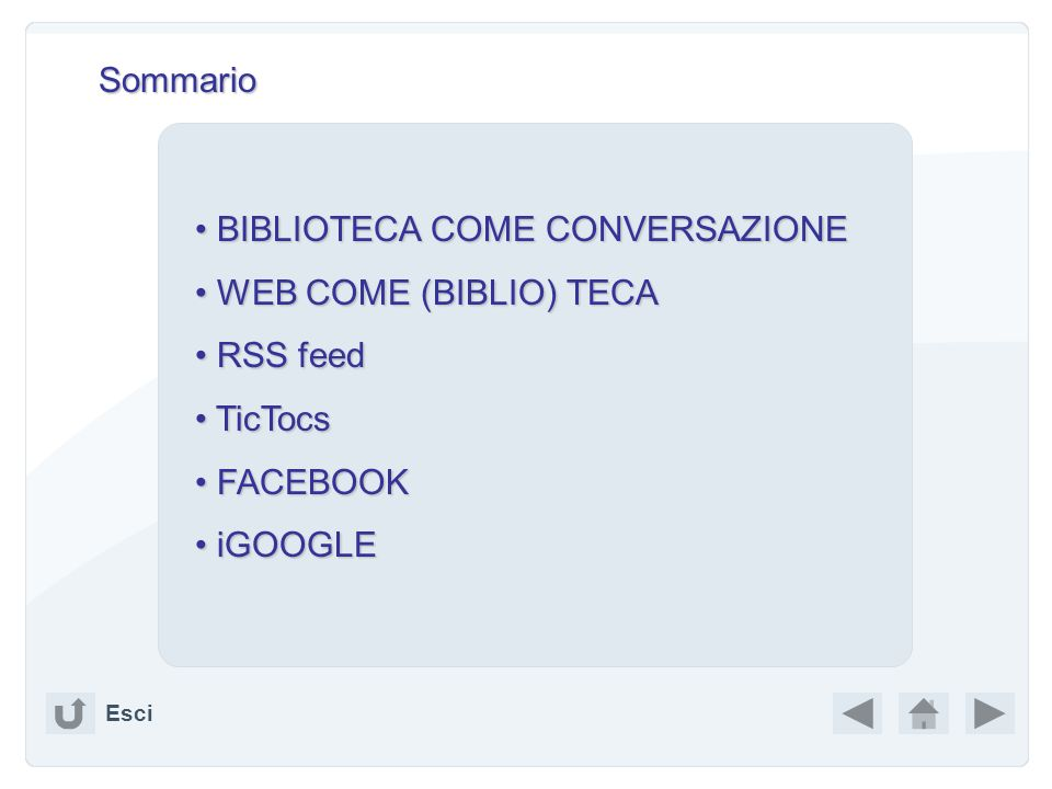BIBLIOTECA COME CONVERSAZIONE WEB COME (BIBLIO) TECA RSS feed TicTocs