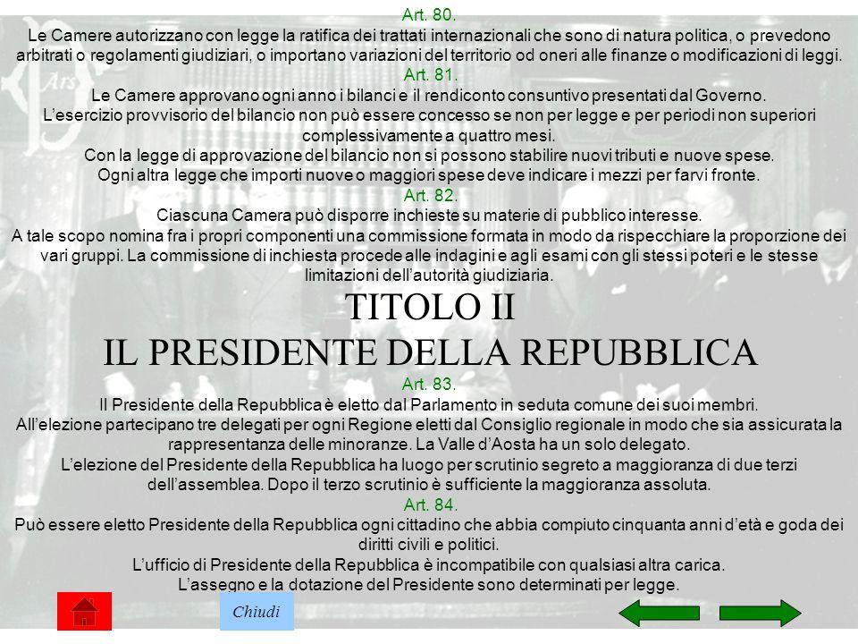 TITOLO II IL PRESIDENTE DELLA REPUBBLICA