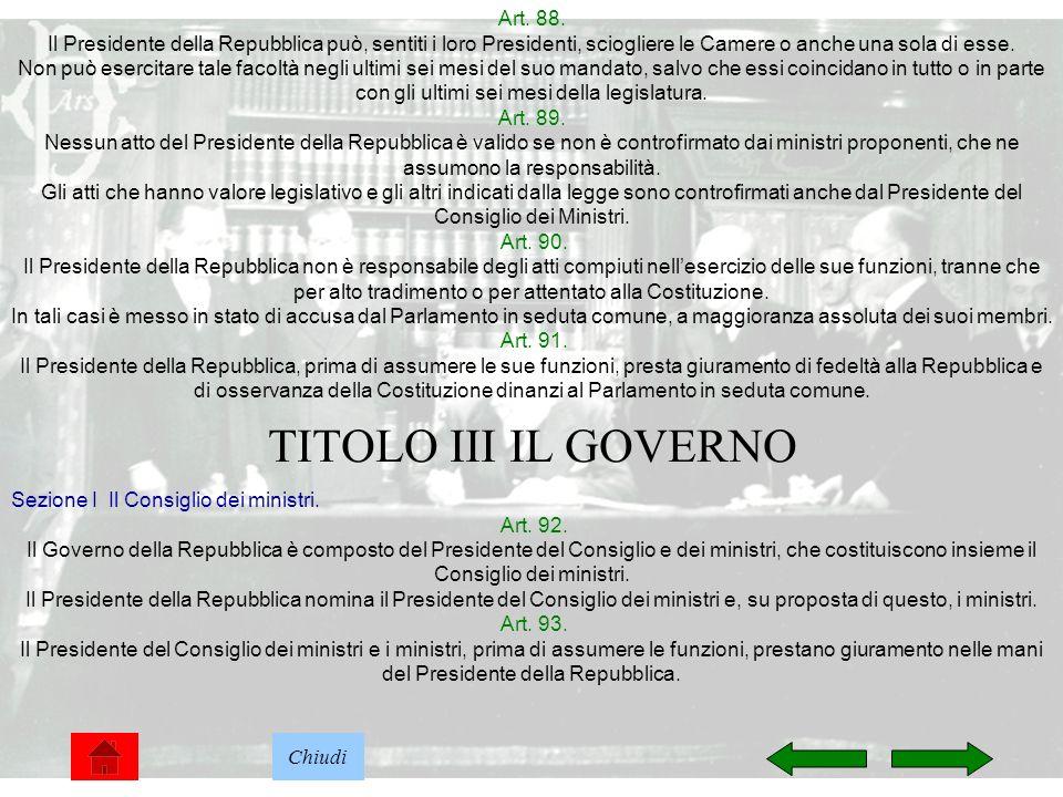 TITOLO III IL GOVERNO Art. 88.