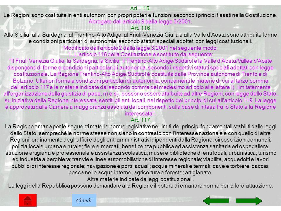 Abrogato dall'articolo 9 dalla legge 3/2001. Art. 116.