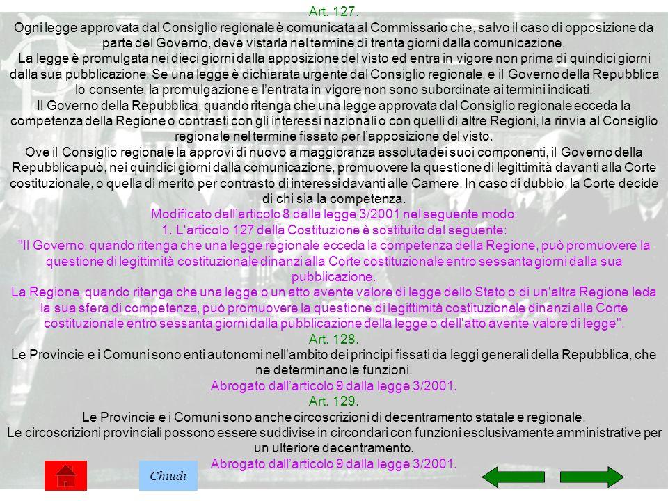 Modificato dall'articolo 8 dalla legge 3/2001 nel seguente modo: