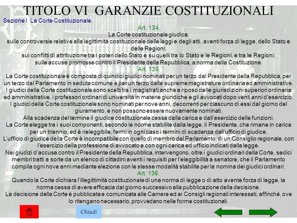 TITOLO VI GARANZIE COSTITUZIONALI