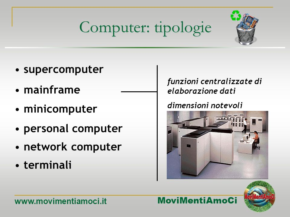 Computer: tipologie supercomputer mainframe minicomputer