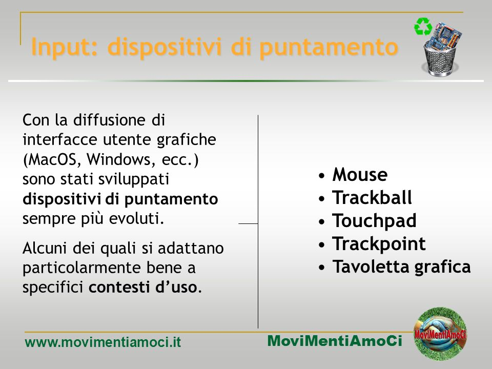 Input: dispositivi di puntamento