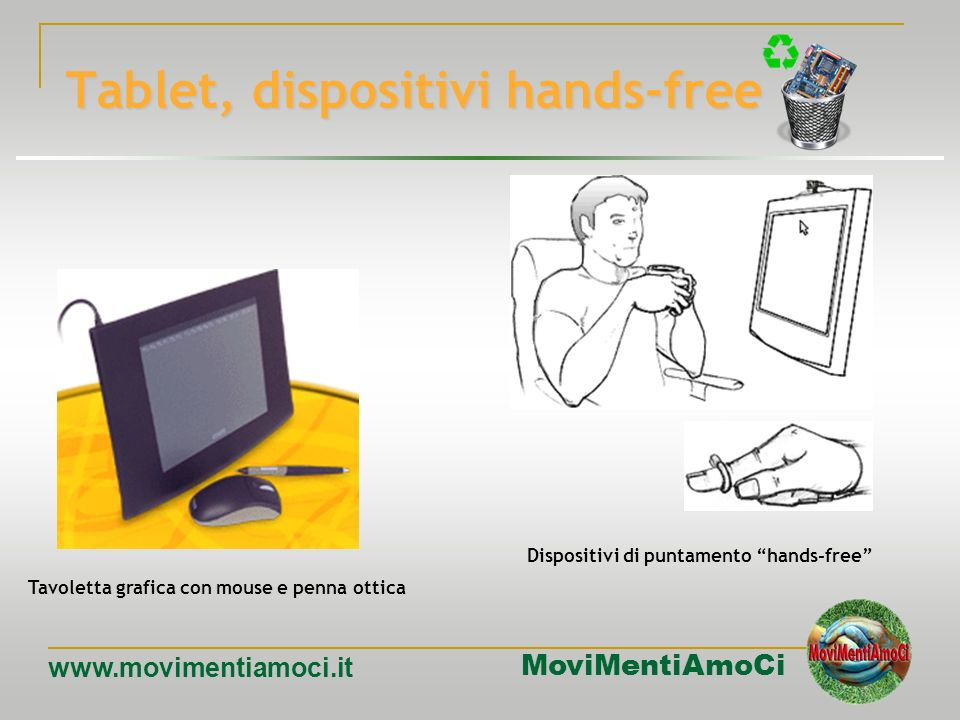 Tablet, dispositivi hands-free