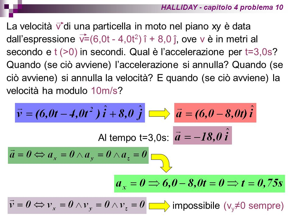 impossibile (vy≠0 sempre)