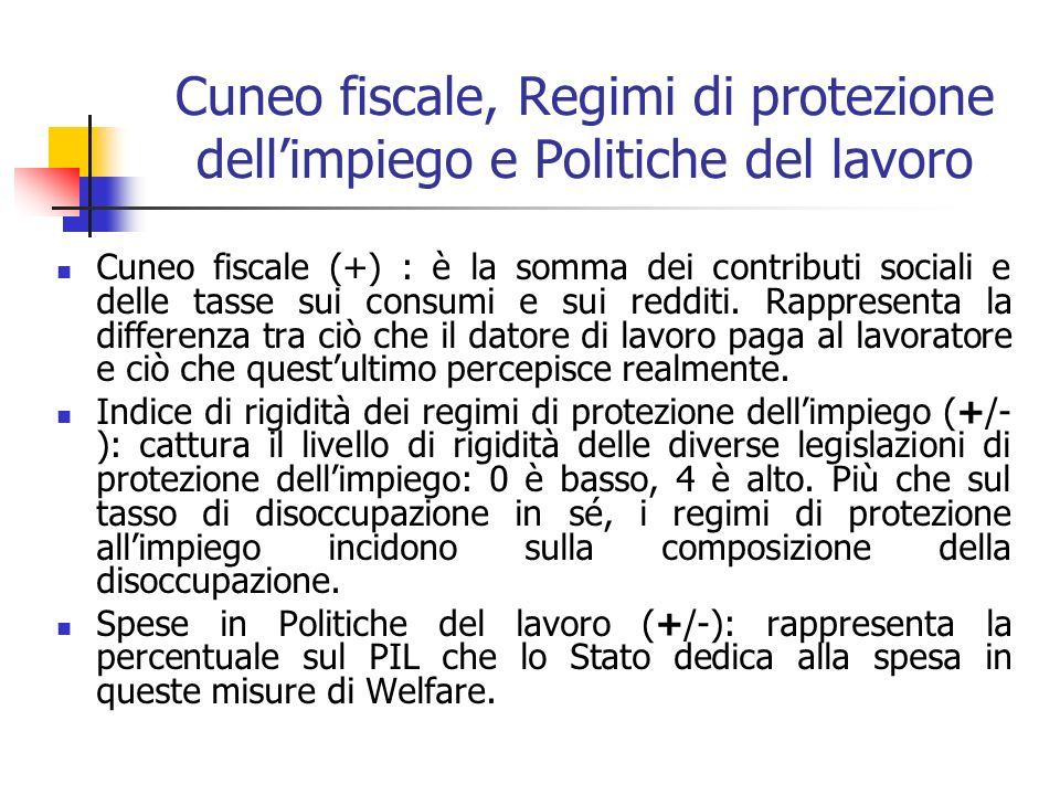 Cuneo fiscale, Regimi di protezione dell'impiego e Politiche del lavoro