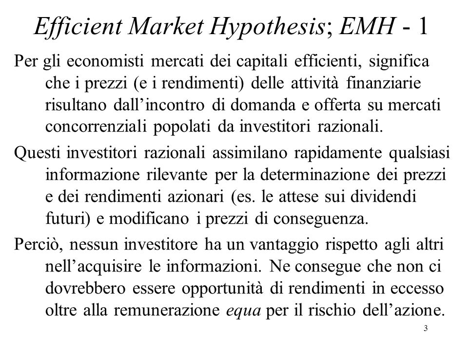 Efficient Market Hypothesis; EMH - 1
