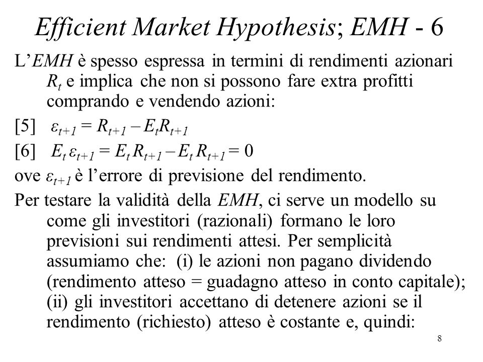 Efficient Market Hypothesis; EMH - 6