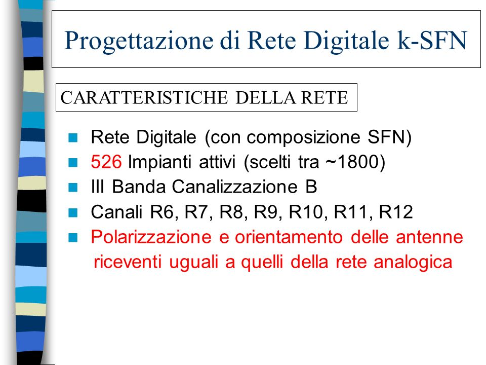 Progettazione di Rete Digitale k-SFN