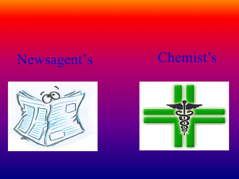 Newsagent's Chemist's