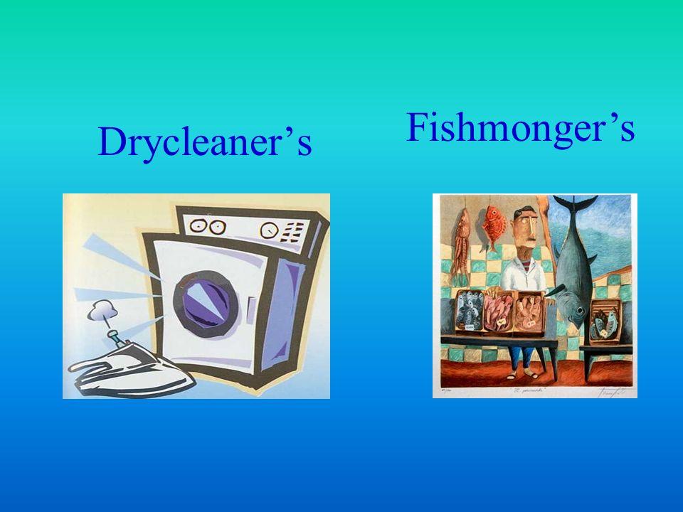 Fishmonger's Drycleaner's