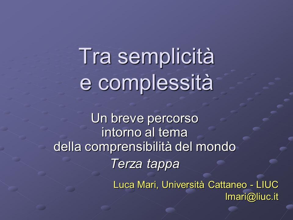 Tra semplicità e complessità