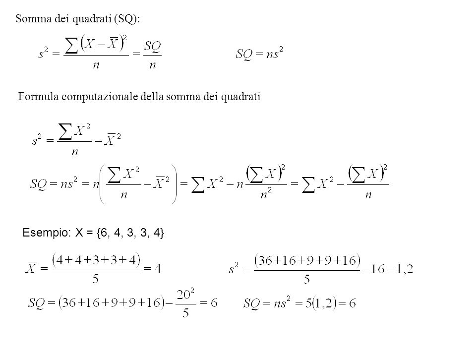 Somma dei quadrati (SQ):