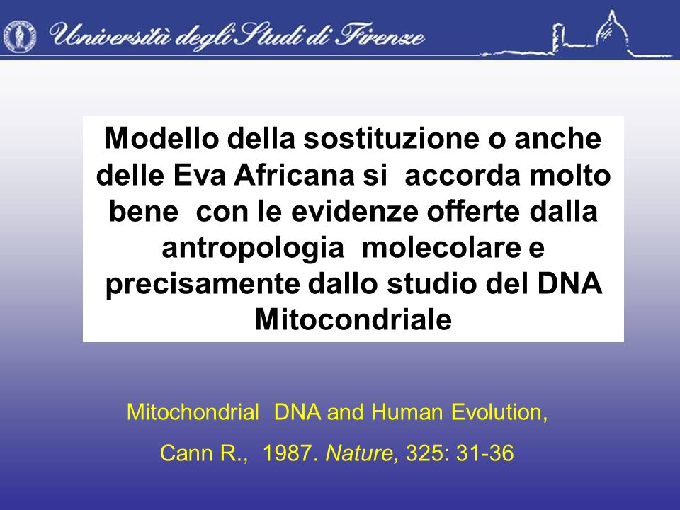 Mitochondrial DNA and Human Evolution,