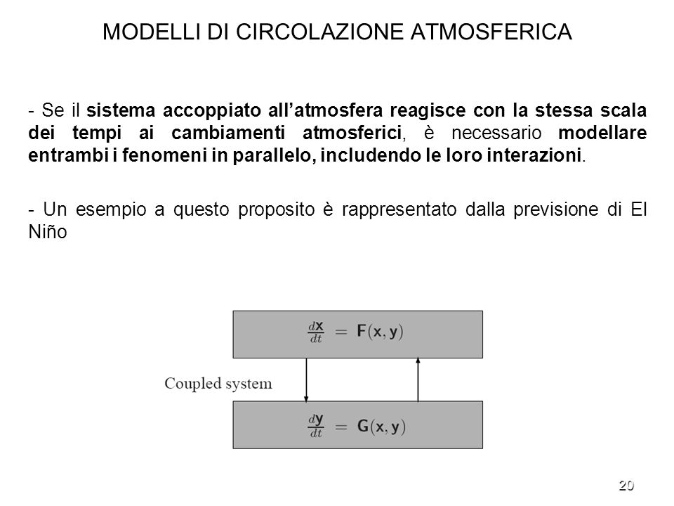 MODELLI DI CIRCOLAZIONE ATMOSFERICA