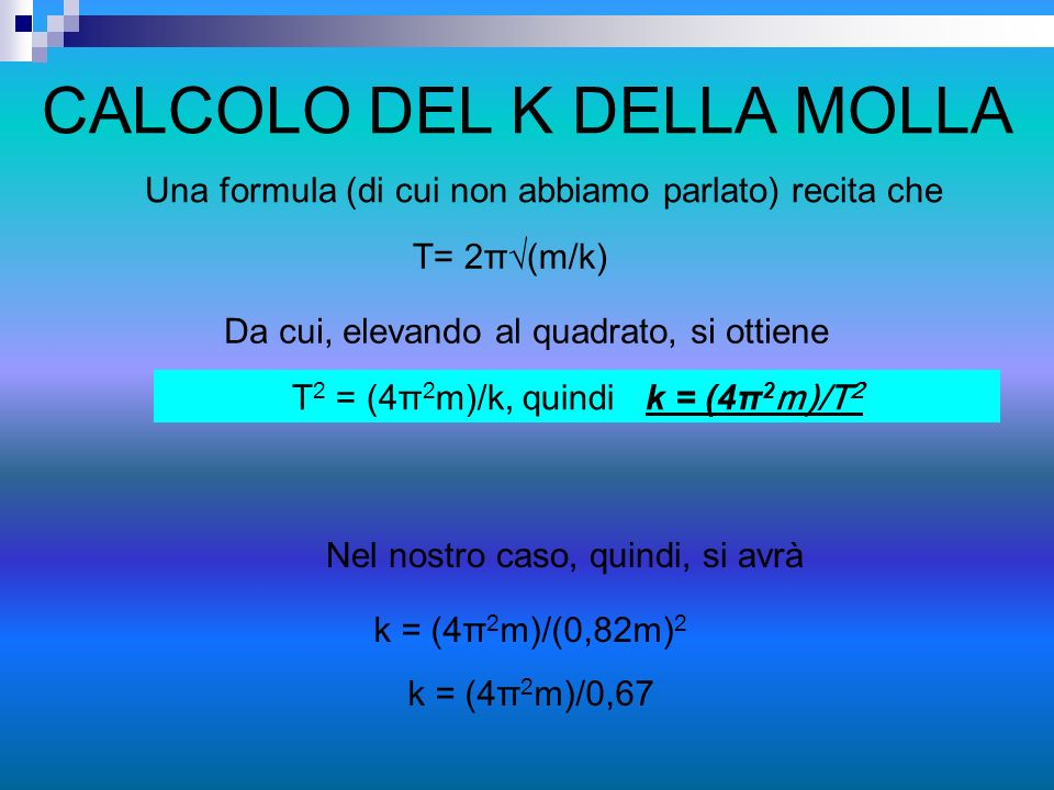 CALCOLO DEL K DELLA MOLLA