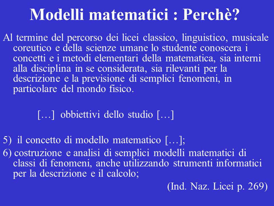 Modelli matematici : Perchè