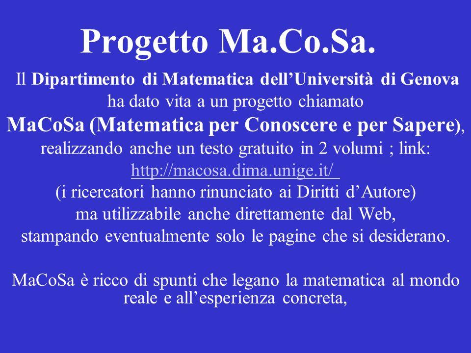 Progetto Ma.Co.Sa. MaCoSa (Matematica per Conoscere e per Sapere),