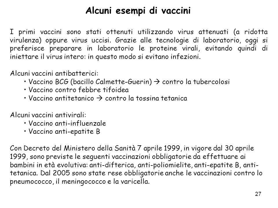 Alcuni esempi di vaccini