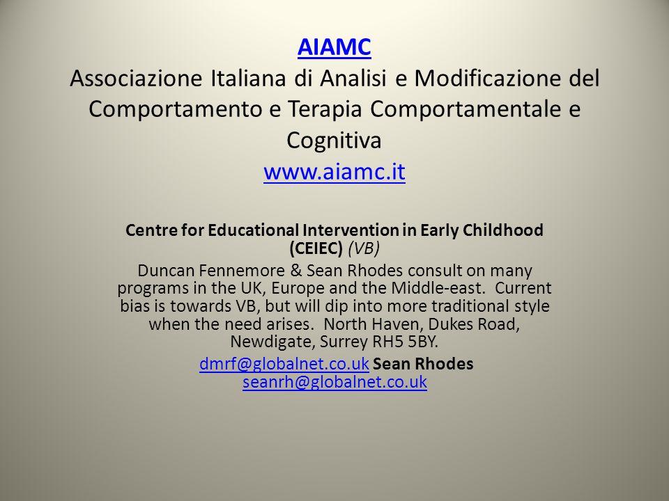 AIAMC Associazione Italiana di Analisi e Modificazione del Comportamento e Terapia Comportamentale e Cognitiva www.aiamc.it