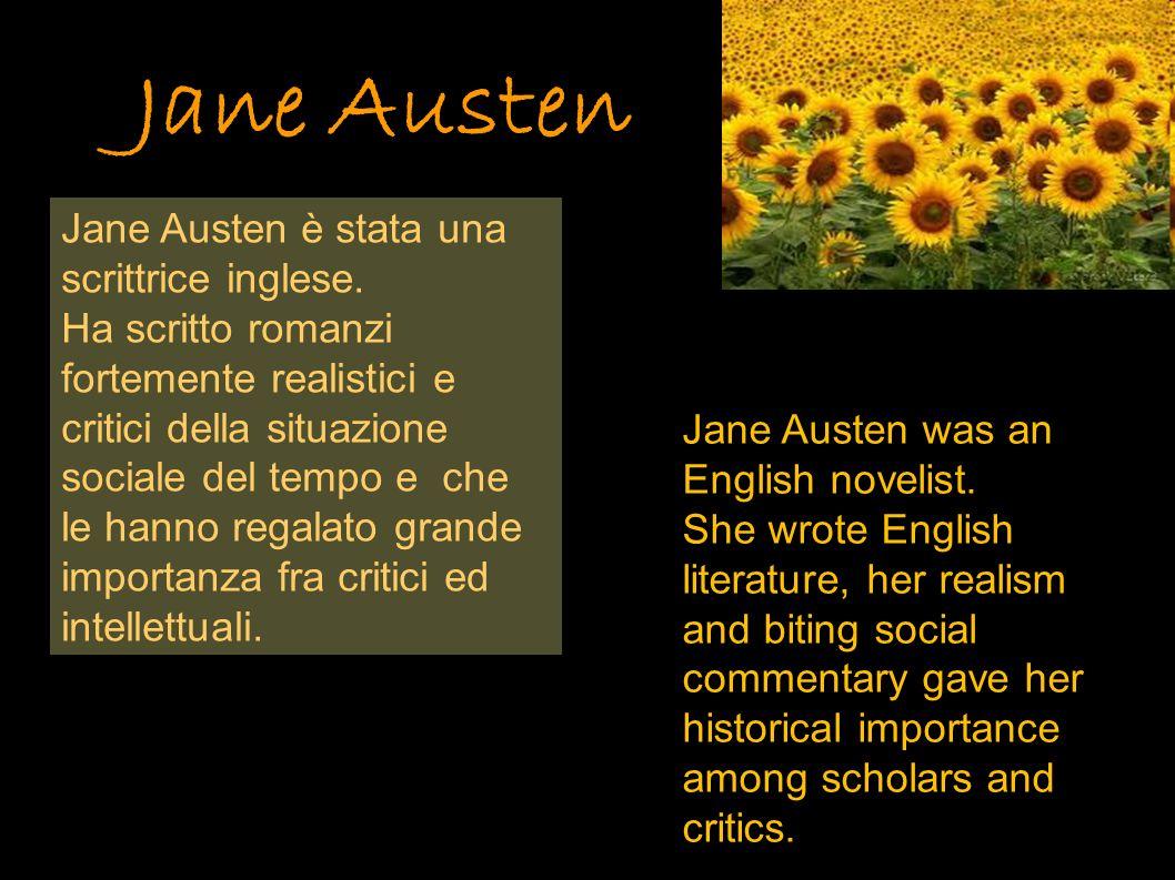 Jane Austen Jane Austen è stata una scrittrice inglese.